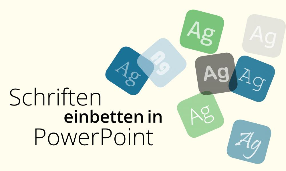Powerpoint Tutorial Schriften Richtig Einbetten Presentationload Blog