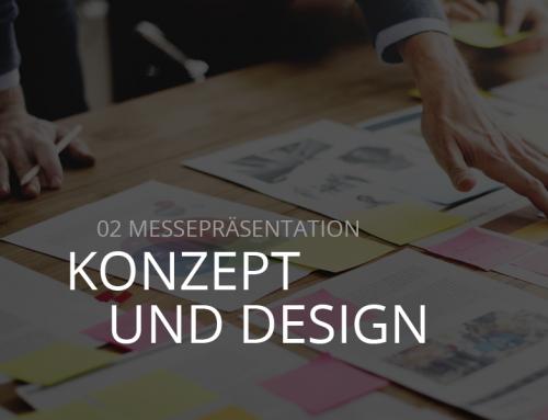 Tipps zur Gestaltung einer Messepräsentation #2 – Konzept und Design