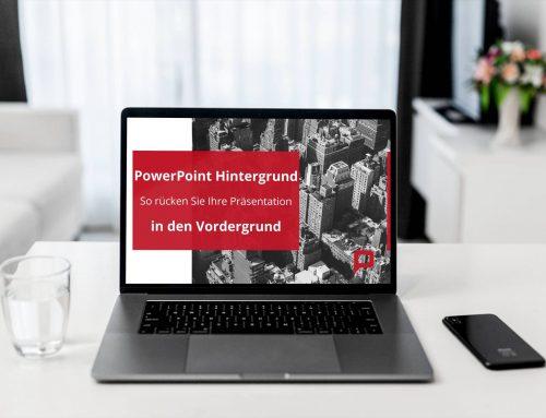 PowerPoint-Hintergrund: So rücken Sie Ihre Präsentation in den Vordergrund!