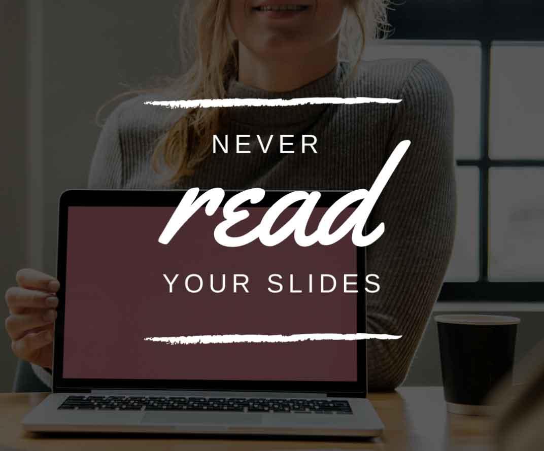 Lesen Sie nicht Ihre PowerPoint-Folien vor